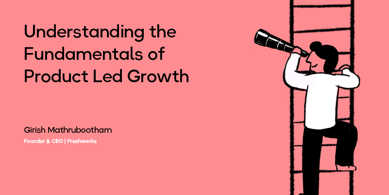 Understanding the Fundamentals of Product Led Growth